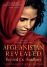 Afghanistan Revealed, edited by Caroline Richards and Jules Stewart