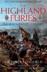 The Highland Furies: The Black Watch 1739-1899